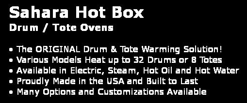 Sahara Hot Box   Drum / Tote Ovens