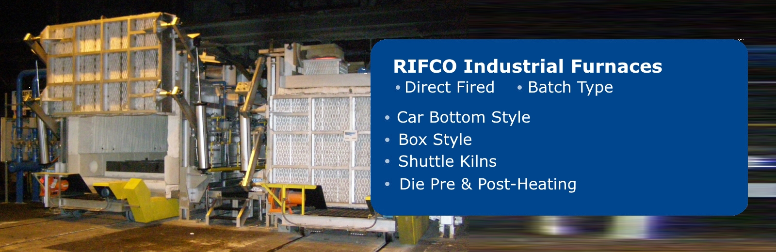 Rifco Industrial Furnaces by Benko Products